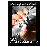 net-xpress Plakat für Nageldesign-Werbung DIN A1, Werbeplakat Poster Nagelstudio