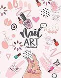 Nail Art Sketchbook: Nail Art Designer With Templates